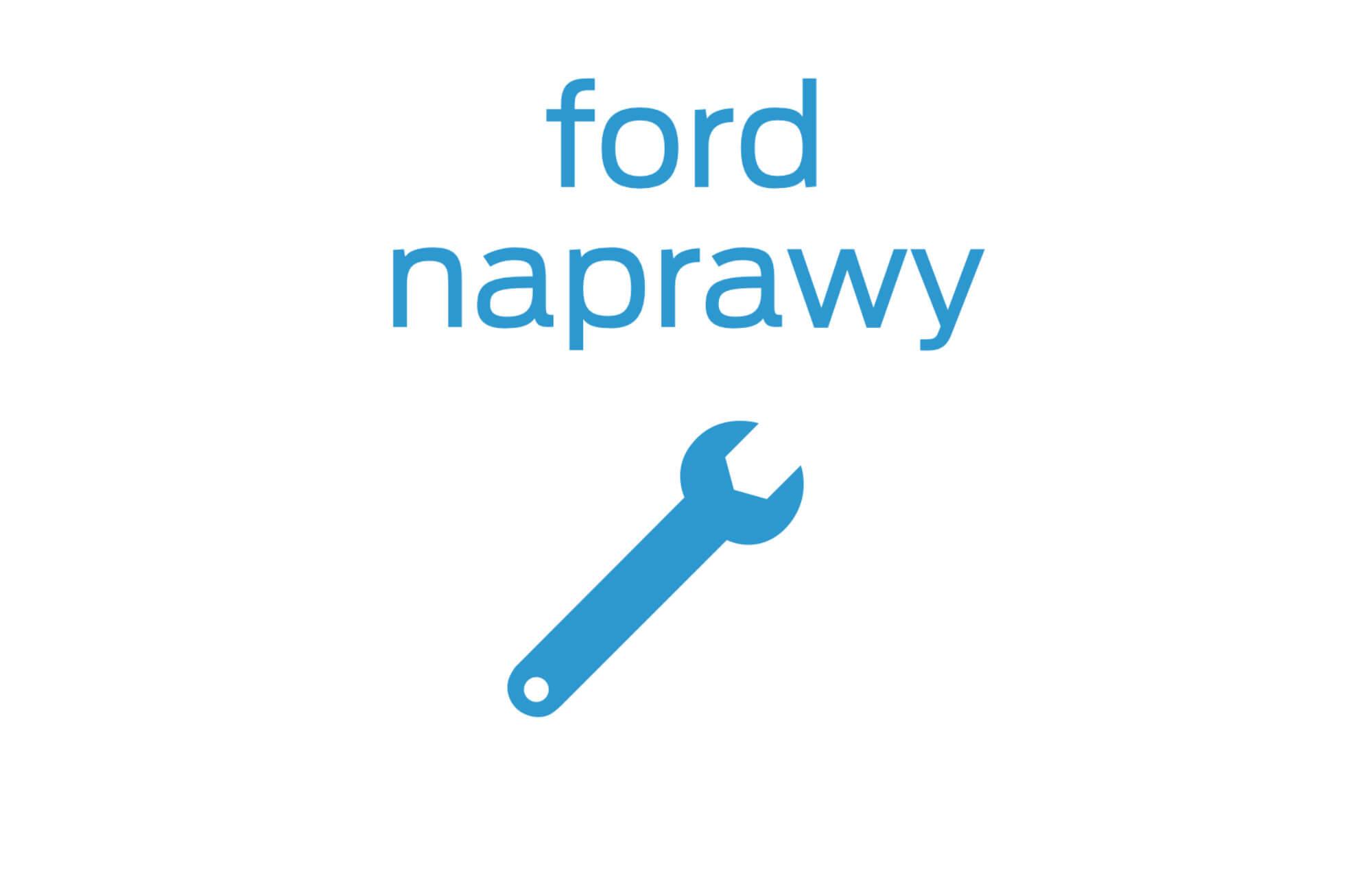 Ford Naprawy